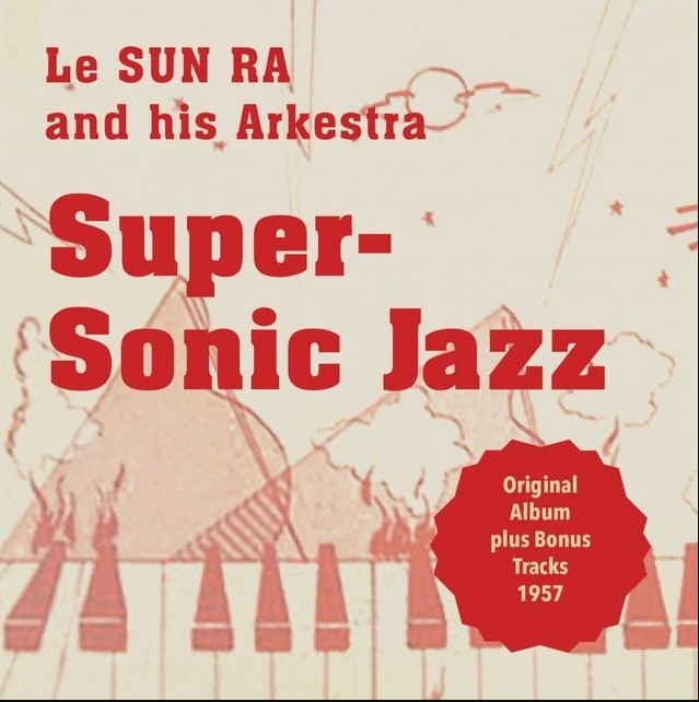 Sun Ra Supersonic Jazz